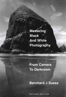 Mastering Black and White Photography PDF