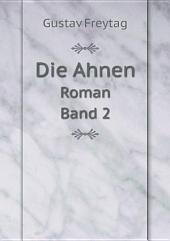 Die Ahnen: Band 5