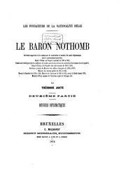 Le baron Nothomb, secrétaire-rapporteur de la commission de constitution et membre du comité diplomatique sous le gouvernement provisoire, .... etc: Volume2