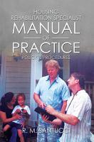 Housing Rehabilitation Specialist Manual of Practice PDF