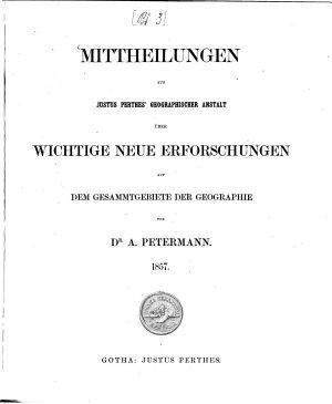 Mittheilungen aus Justus Perthes  Geographischer Anstalt   ber wichtige neue Erforschungen auf dem Gesammtgebiete der Geographie PDF