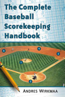 The Complete Baseball Scorekeeping Handbook PDF