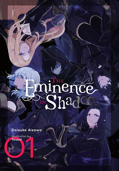 Download The Eminence in Shadow  Vol  1  light novel  Book