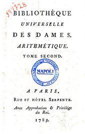 Bibliothèque universelle des dames. Arithmétique. Tome premier [-second]: Volume2