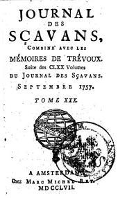 Journal des sçavans, combiné avec les Mémoires de Trevoux: Suite des CLXX volumes du Journal des sçavans, Volume36