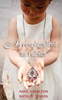 As Resplendent As Rubies PDF
