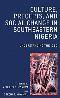 Culture  Precepts  and Social Change in Southeastern Nigeria PDF