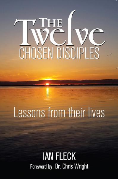 The Twelve Chosen Disciples PDF