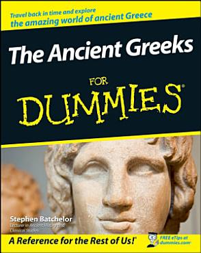 The Ancient Greeks For Dummies PDF