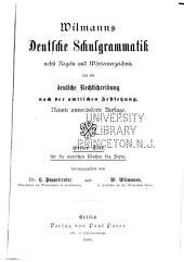 Deutsche Schulgrammatik: nebst Regeln und Wörterverzeichnis für die Deutsche Rechtschreibung ...