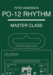 PO-12 Rhythm: Master Class