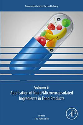Application of Nano/Microencapsulated Ingredients in Food Products