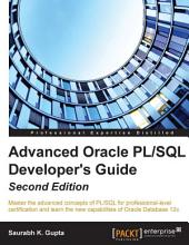 Advanced Oracle PL/SQL Developer's Guide: Edition 2