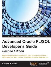 Advanced Oracle PL/SQL Developer's Guide: Edition 2
