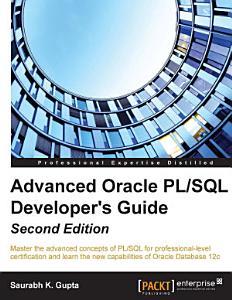 Advanced Oracle PL SQL Developer s Guide PDF