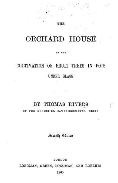 Download The Orchard House  Or  The Cultivation of Fruit Trees in Pots Under Glass Book