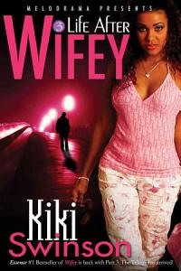 Life After Wifey Book
