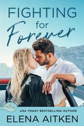 Fighting For Forever: A Springs Novella