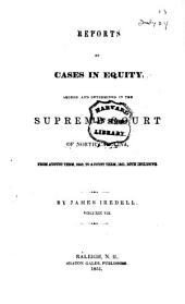 Reports of Cases in Equity Argued and Determined in the Supreme Court of North Carolina: Volume 7