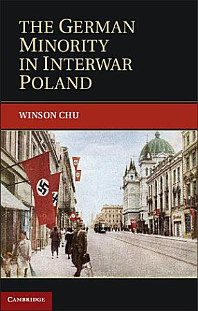 The German Minority in Interwar Poland PDF