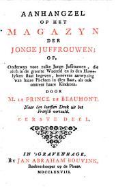Magazyn der jonge juffrouwen, of Zamenspraaken tusschen eene wyze gouvernante en verscheide van haare leerlingen van het eerste fatsoen: Volume 2