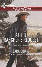 At the Rancher's Request: A Single Dad Romance