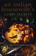 An Indian Housewife¿s Curry Secrets