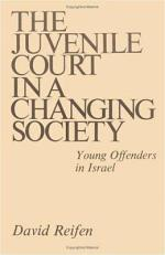 The Juvenile Court in a Changing Society