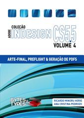 Coleção Adobe InDesign CS5.5 - Arte-Final, Preflight e Geração de PDFs