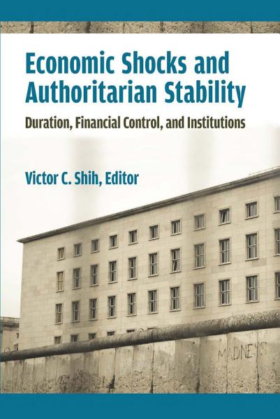 Download Economic Shocks and Authoritarian Stability Book