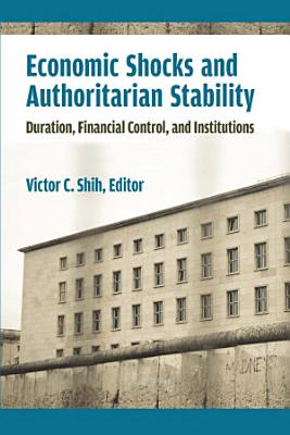Economic Shocks and Authoritarian Stability