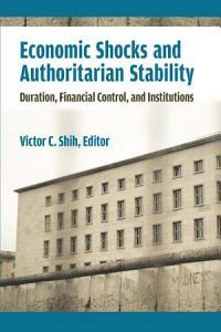 Economic Shocks and Authoritarian Stability PDF