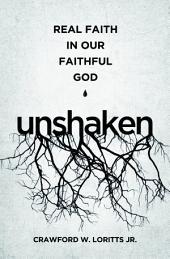 Unshaken: Real Faith in Our Faithful God