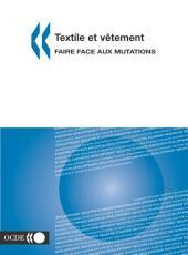 Textile et vêtement Faire face aux mutations: Faire face aux mutations