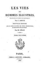 Les vies des hommes illustres: Volume9
