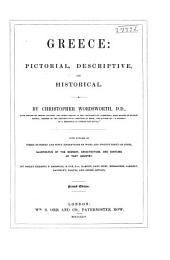 Greece: Pictorial, Descriptive, and Historical