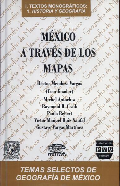 Mexico A Traves De Los Mapas