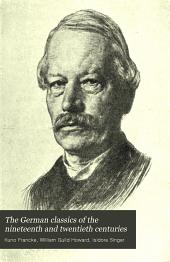 The German Classics of the Nineteenth and Twentieth Centuries: Masterpieces of German Literature, Volume 12