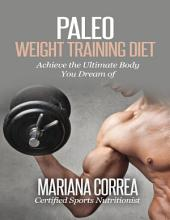 Paleo Weight Training Diet