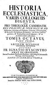 Complectens saeculum ecclesiae decimum septimum: 8,1