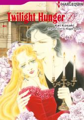 TWILIGHT HUNGER 1: Harlequin Comics