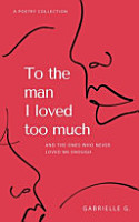 To the Man I Loved Too Much PDF