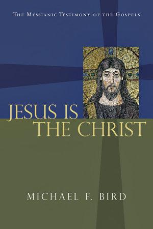 Jesus Is the Christ PDF