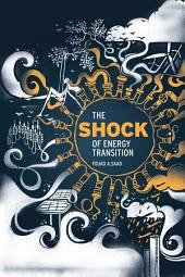 The Shock of Energy Transition