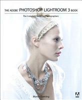 The Adobe Photoshop Lightroom 3 Book PDF