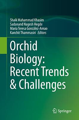 Orchid Biology  Recent Trends   Challenges PDF