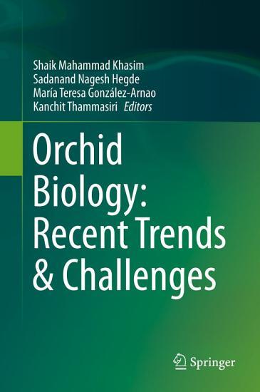 Orchid Biology  Recent Trends   Challenges PDF
