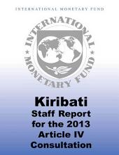 Kiribati: 2013 Article IV Consultation—Staff Report; Informational Annex, Debt Sustainability Analysis, Public Information Notice on the Executive Board Discussion; and Statement by the Executive Director for Kiribati