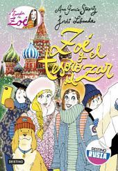 Zoé y el secreto del zar: La banda de Zoé 15