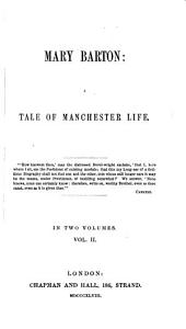 Mary Barton: A Tale of Manchester Life, Volume 2
